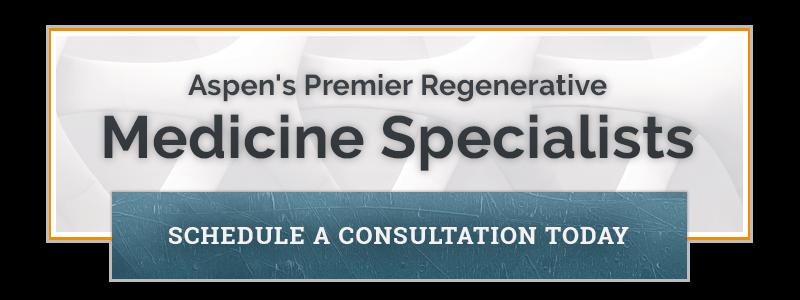 Aspen's Premier Regenerative Medicine Specialists - Schedule a Consultation Today