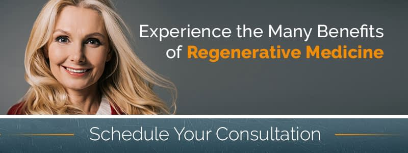 Enhance Your Quality of Life Through Regenerative Medicine Schedule a Consultation Today