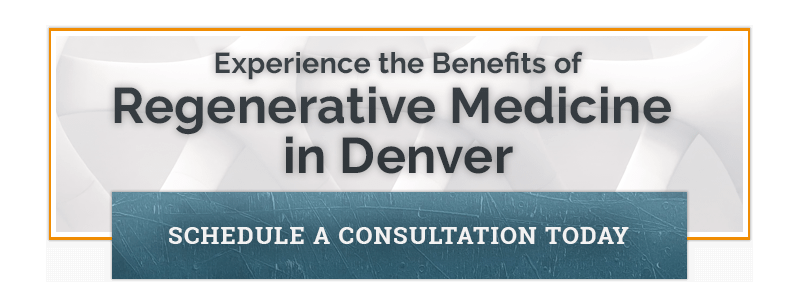 Experience the Benefits of Regenerative Medicine in Denver - Schedule a Consultation Today